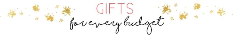 1-GiftsForEveryBudget_Banner
